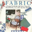 Decorating With Fabric by Donna Lang Designs All Sewing Levels 200 Projects 500 Photos SC Book