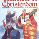Warriors Of Christendom by John Matthews Charlemagne Richard Lionheart Legends Legacies HCDJ Book