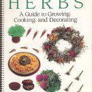 Herbs by Carol Christensen Planting Growing Cooking Decorating Cosmetics Sachets Guide SC Cookbook