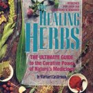 The Healing Herbs by Michael Castleman Nature Disease Cure Healing Health Guide Remedies HC Book