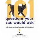 101 Questions Your Cat Would Ask by Honor Head Training Handling Feeding Health Ailments HCDJ Book
