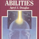 Developing Psychic Abilities by Apryl J.Douglas Healing Cleansing Channeling Numerology SC Book
