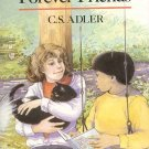 Always Forever Friends by C.S. Adler Children's Fiction School Best Friend 1988 HCDJ Book