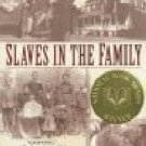 Slaves In The Family by Edward Ball South Carolina Slavery Negro 1st Editon 1st Printing SC Book
