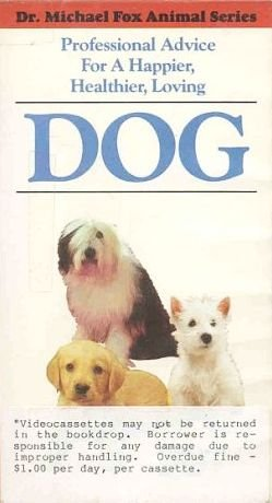 Successful Dog Care Guide by Dr. Michael Fox Pro Advice A Happier Healthier Loving Dog VHS TAPE