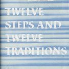 Alcoholics Anonymous Twelve Steps and Twelve Traditions AA Alcohol Recovery 1997 HC DJ