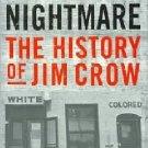 American Nightmare Black History Jim Crow by Jerrold Packard Bible Race African 1st  HCDJ Book
