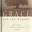 Grace For The Moment Volume 1 Inspirational Thoughts for Each Day of the Year by Max Lucado HC Book