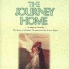 The Journey Home A Kryon Parable The Story of Michael Thomas and 7 Angels by Lee Carroll HC DJ