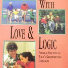 Grandparenting With Love And Logic Practical Solutions to Today's Challenges by Jim Fay HCDJ Book