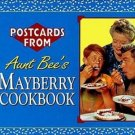 Aunt Bee's Mayberry Cookbook Postcards by Ken Beck 1993 Andy Griffith Show Recipes SC Cookbook