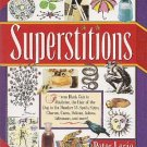 Superstition by Peter Lorie Charms Cures Taboos Omens Ancient Lore HCDJ Book