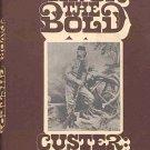 Favor The Bold Vol 2 Custer The Indian Fighter Little Big Horn 1968 HC DJ Book