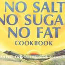 No Salt, No Sugar, No Fat Cook Book by Jacqueline Williams and Goldie Silverman SC Cookbook