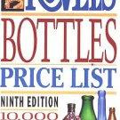 Kovels' Bottles 10,000 Prices 1992 9th Ed Ralph M. Kovel, Terry Kovel 200 Photos Collecting SC Book