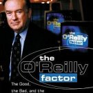 O'Reilly Factor The Good The Bad The Completely Ridiculous In America 4 Cassettes 6 Hrs AudioBook