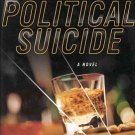 Political Suicide by Alan Russell PI Mystery Murder Autographed by Author HC DJ Book