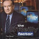 O'Reilly Factor The Good The Bad The Completely Ridiculous in America by Bill O'Reilly HCDJ Book