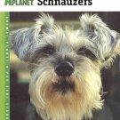 Miniature Schnauzers: Animal Planet Pet Care Library by Nikki Moustaki SC Book