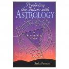 Predicting Future With Astrology by Sasha Fenton Horoscope Guidance Love Work Health SC Book