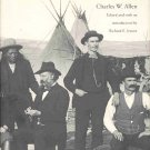 From Ft. Laramie To Wounded Knee In The West That Was by Charles W. Allen HCDJ Book
