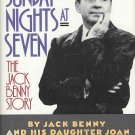 Sunday Nights At Seven The Jack Benny Story by Jack Benny, Joan Benny 1990 HC DJ Book