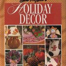 Sew-No-More Holiday Decor by Leisure Arts 120 Projects Step-by-step Photos No Sew HC Book