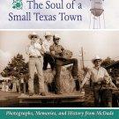 Texas The Soul of a Small Town Photos Memories History from McDade TX by David Wharton HCDJ Book