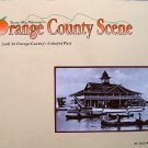 California A Look At Orange County Colorful Past by Michael C. Kilroy 1997 SC Book