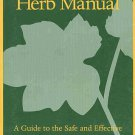 Therapeutic Herb Manual Guide To Safe Effective Use of Liquid Herbal Extracts by Ed Smith SC Book