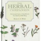 Herbal Companion Essential Guide Using Herbs For Your Health Well-Being by Marcus A. Webb HC Book