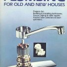 Plumbing For Old And New Houses by Jay Hedden Save Money Fix All Your Problems SC Book