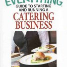 The Everything Guide to Starting and Running a Catering Business by Joyce Weinberg SC Book