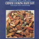 Chinese Cooking Made Easy Simple Sauces Dressings by Mu-Tsun Lee A Wei-Chuan 1994 SC Cookbook