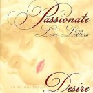 Passionate Love Letters An Anthology of Desire Conceived & Compiled by Michelle Lovric HC DJ Book