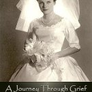 A Journey Through Grief: Notes From A Foreign Country by James McGee SC Book