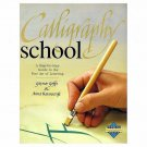 Calligraphy School Guide to Fine Art of Lettering by Anna Ravenscroft, Gaynor Goffe HC DJ Book