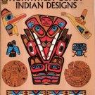 No.West Coast Indian Designs by Madeleine Orban-Szontagh 273 Designes Rare Alternative Cover SC Book