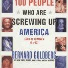 100 People Screwing Up America Al Franken Is #37 by Bernard Goldberg 5 CDs 6 Hours AudioBook