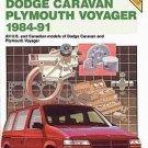 Chilton Dodge Caravan Plymouth Voyager 1984-1991 USA Canadian Models Repair Manual SC Book