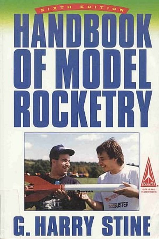 Handbook Model Rocketry by G. Harry Stine Build Launch Track Recover Rockets NAR Manual SC Book
