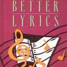 Writing Better Lyrics by Pat Pattison The Must-Have Guide for Songwriters HC Book