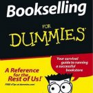 Bookselling for Dummies by Tere Drenth, Kate Whouley How-To Have Your Own Book Store SC Book