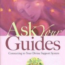 Ask Your Guides Connecting to Your Divine Support System by Sonia Choquette HC DJ Book