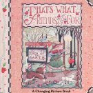 That's What Friends Are For: A Changing Picture Books by Mary Engelbreit HC Book