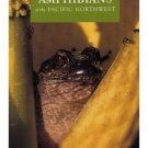 Amphibians Pacific Northwest Seattle Audubon Society 47 Species SC Book