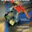 Skateboarding: Book Of Tricks by Steve Badillo, Doug Werner 34 hot Tricks SC Book