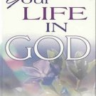 Your Life In God by R.A. Torrey Sharing Christian Faith Prayer Religion Love Spirit SC Book