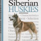 A New Owner's Guide To Siberian Huskies by Kathleen Kanzler