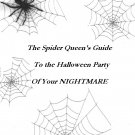 Spider Queen's Guide to the Halloween Party of Your Nightmares